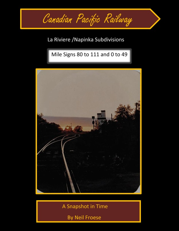 Canadian Pacific La Riviere Napinka Mile Signs A Snapshot in